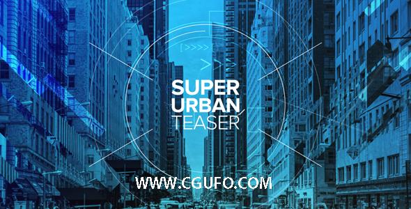 5953时尚城市宣传片包装动画AE模版,Super Urban Teaser