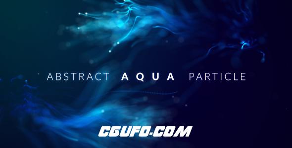 6542抽象唯美漂亮粒子生长动画文字标题开场动画AE模版,Abstract Aqua Particle