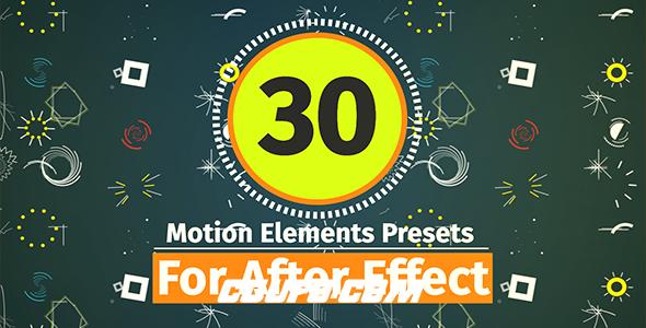 6950-30组运动图形素材包AE预设包含使用教程,30 Motion Element Presets Pack