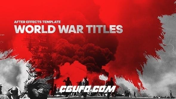 6965世界大战电影级标题文字特效动画AE模版,World War Cinematic Titles