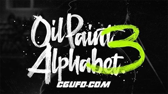 7134油墨笔刷书写字母表文字动画AE模版,Oil Paint Alphabet 3